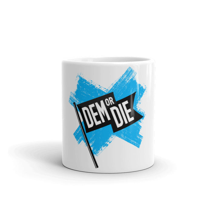 Dem or Die Flag - Mug