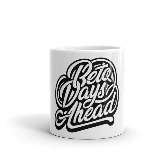 Beto Days Ahead Mug