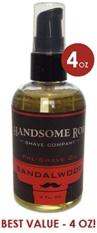 Sandalwood Pre Shave Oil - 4oz! By Handsome Rob Shave Co.