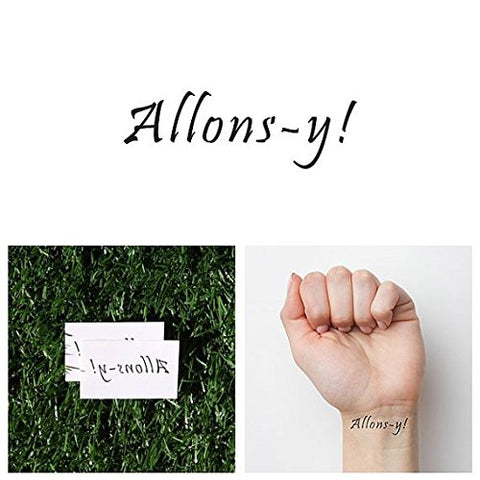 Tattify Allons-y Temporary Tattoo - Let's Go (Set of 2) - Other Styles Available and Fashionable Temporary Tattoos