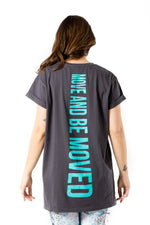 Move and Be Moved Tee