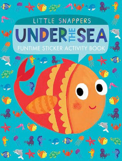 Under the Sea Funtime Sticker Activity Book - Little Snappers