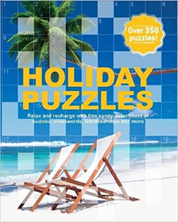 The Holiday Puzzle Book: Relax and Recharge with This Sunny Assortment of Sudoku, Crosswords, Wordsearches and More
