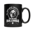 All Dogs Were Created Equal Then God Made Bulldogs - Royalty Express Hub