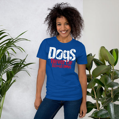 Dogs Never Lie Unisex Tee - Royalty Express Hub
