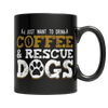 Drink Coffee And Rescue Dogs - Royalty Express Hub