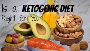 Is the Ketogenic Diet Right for You?