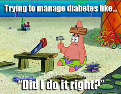 Trying to manage Diabetes like...