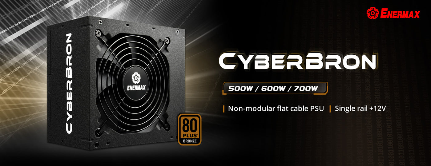 ENERMAX launches a new 80 PLUS Bronze certified PSU-CyberBron