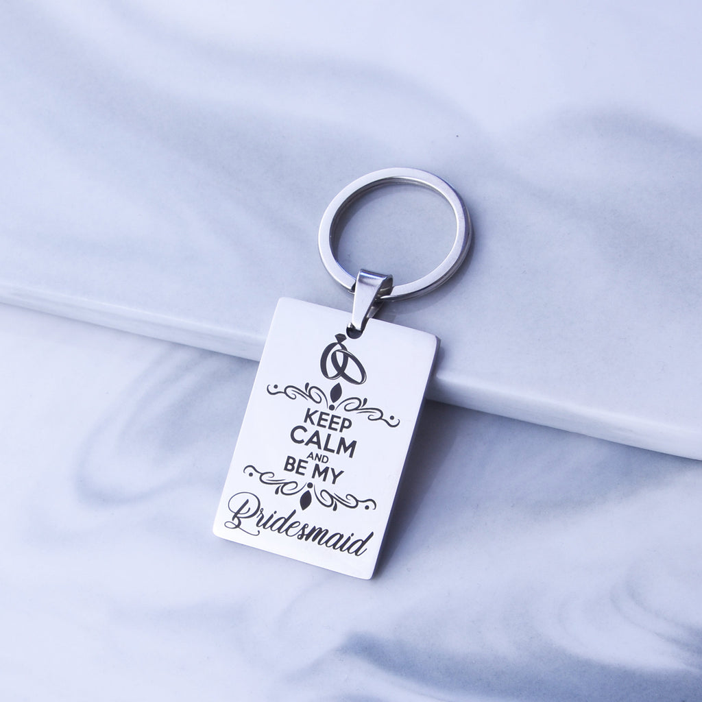 Bridesmaid Gift Propasal Bridal Party Gift Bridesmaid Key Chain Keep Calm and Be My Bridesmaid Key Chain Maid of Honor Gift Key Chain