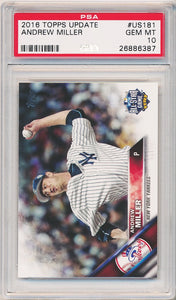 2016 Topps Update  #US181 ANDREW MILLER - PSA 10 GEM - POP 2