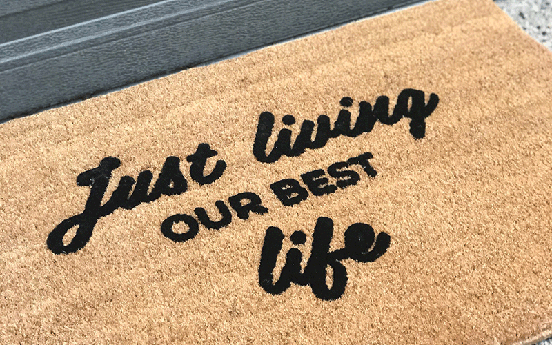 Just Living Our Best Life Doormat