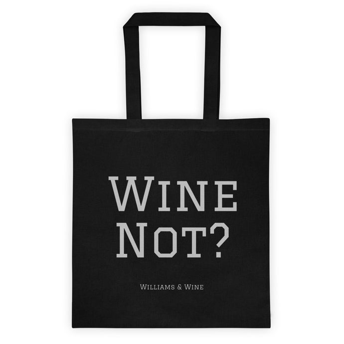 Wine not - Tote bag - Williams & Wine