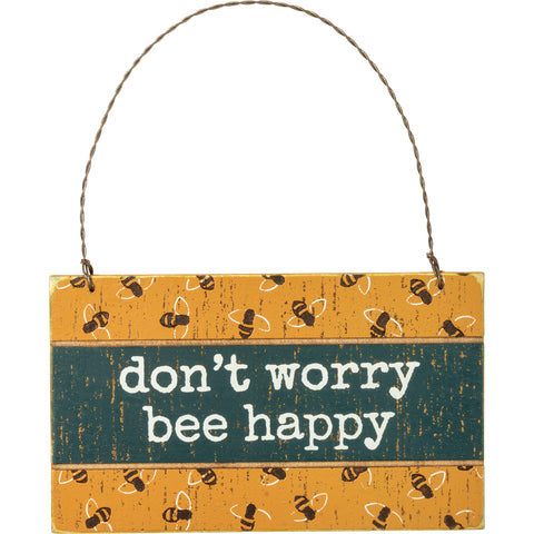 """Don't Worry Bee Happy"" Ornament"