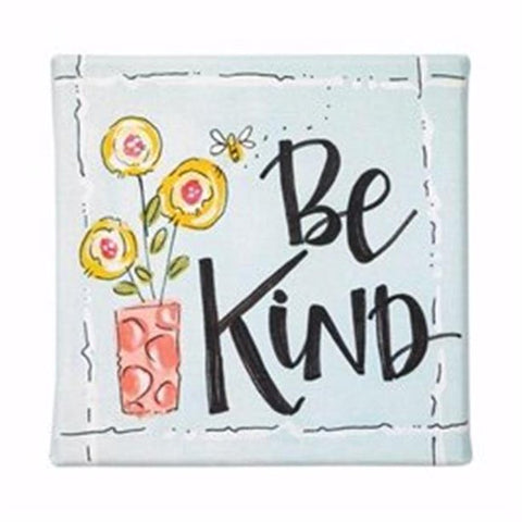 Be Kind Canvas Sign