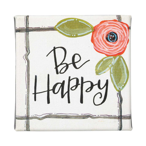 Be Happy Canvas Sign