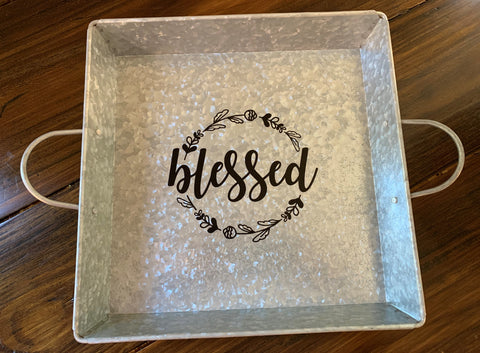 """Blessed"" Serving Tray"