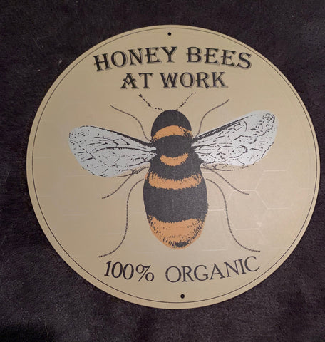 """Honey Bees at Work"" Round Sign"