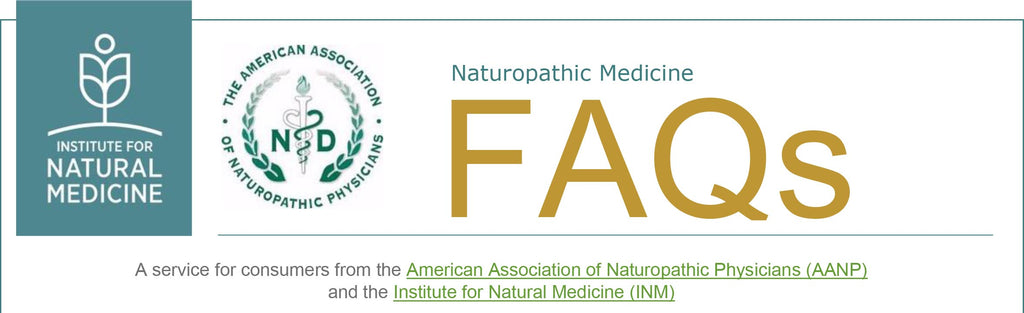 American Association of Naturopathic Physicians FAQ's