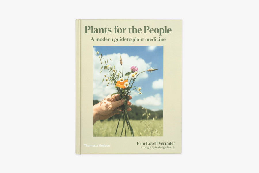 Plants for the People Modern Guide to Plant Medicine