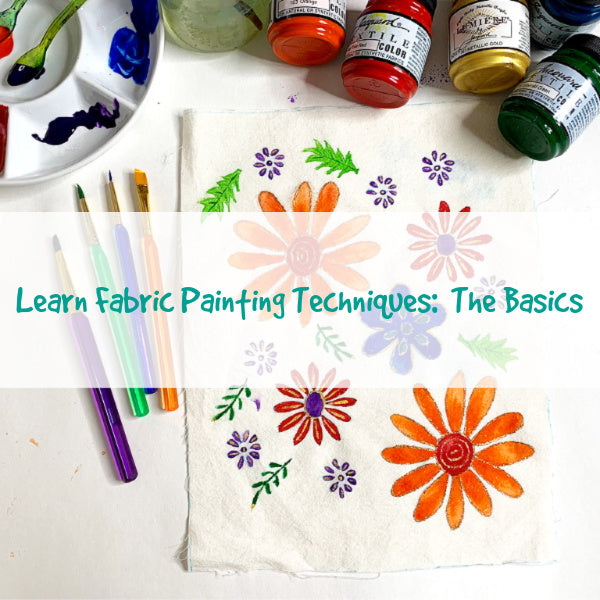 Learn Fabric Painting Techniques