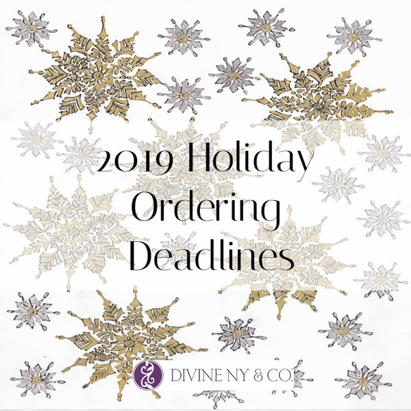 2019 Holiday Ordering Deadlines | DivineNY.com