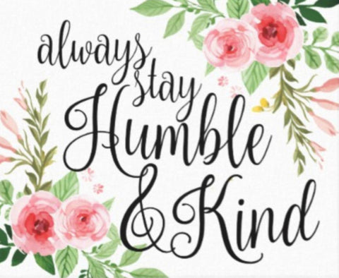Quote-Always Stay Humble and Kind | DivineNY.com