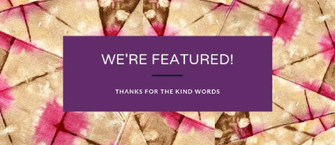 Press features - thank you for the kind words