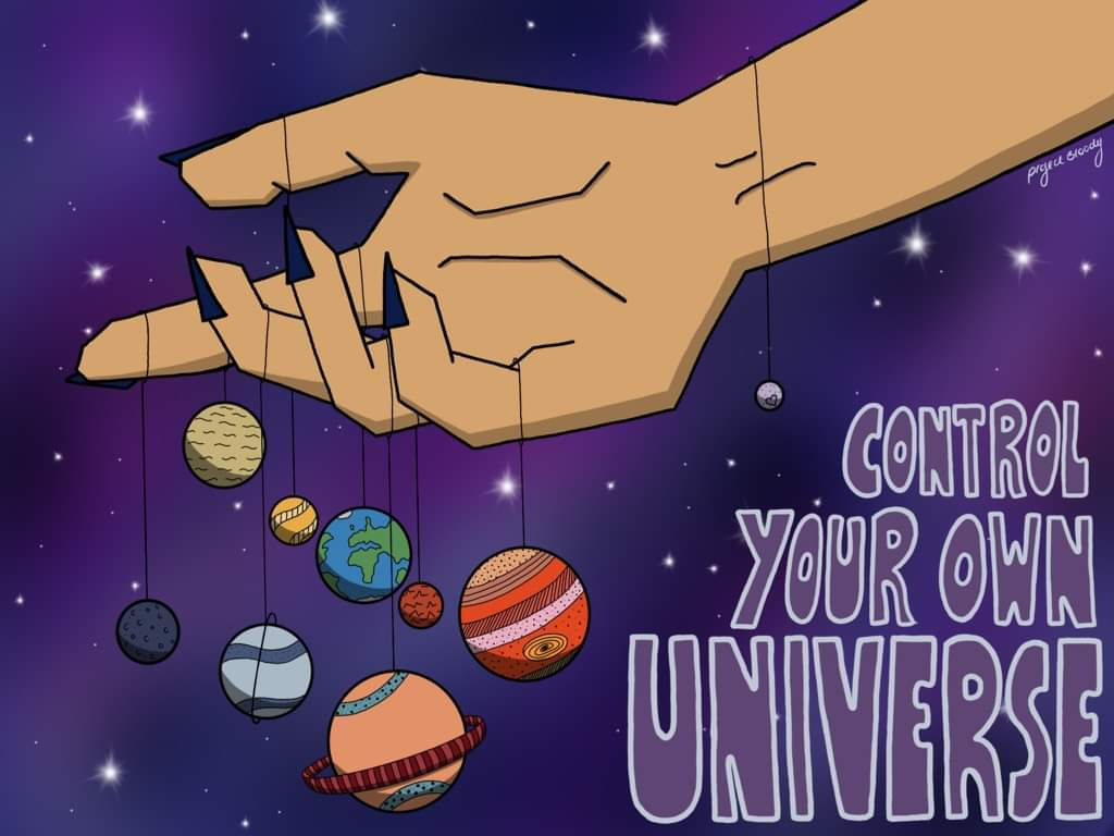 Control your own universe