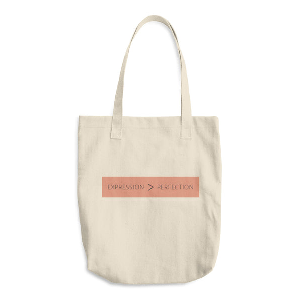 Expression is Greater than Perfection: Cotton Tote Bag
