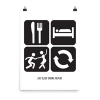 Eat. Sleep. Swing. Repeat.: Poster