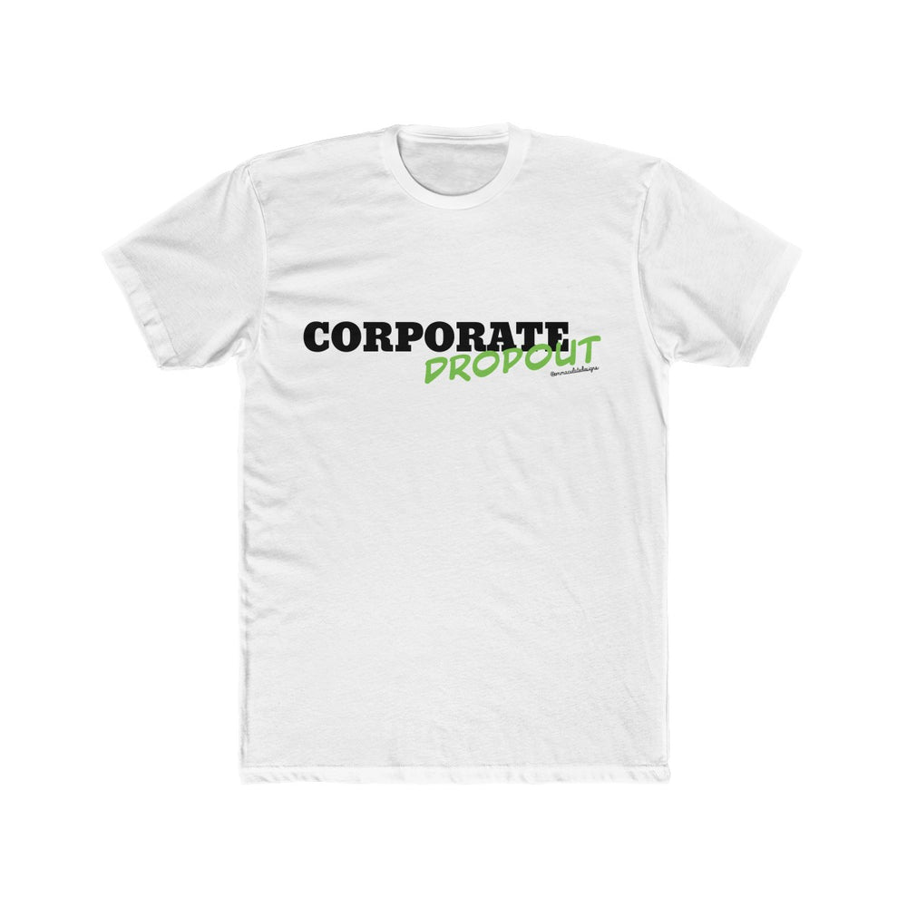 Corporate Dropout (Green)