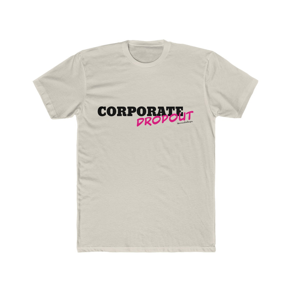 Corporate Dropout (Pink)