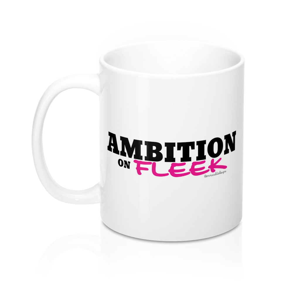 Ambition on Fleek Mug