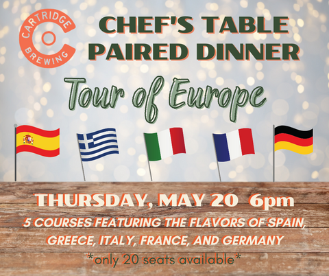 Chef's Table Paired Dinner (5/20): Tour of Europe