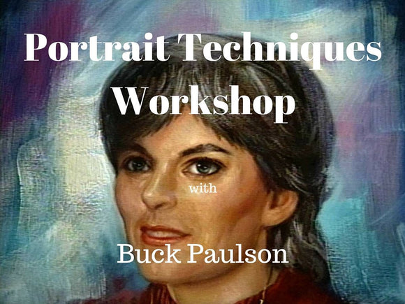 Portrait Techniques with Buck Paulson