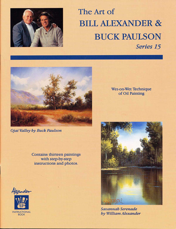 The Art of Bill Alexander and Buck Paulson Series 15