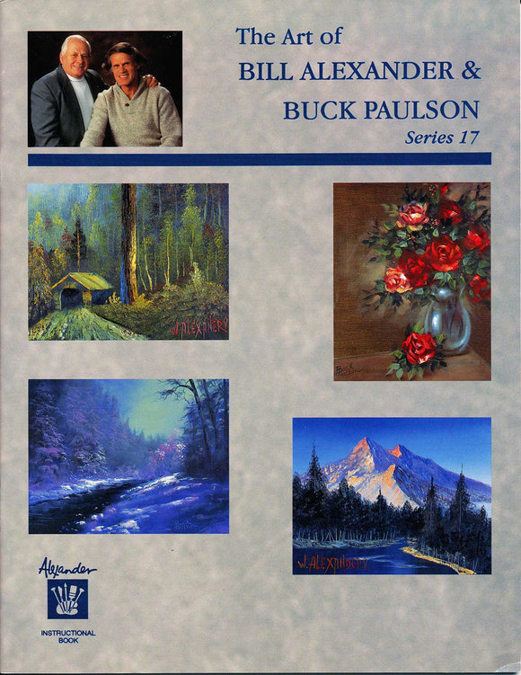 The Art of Bill Alexander and Buck Paulson Series 17