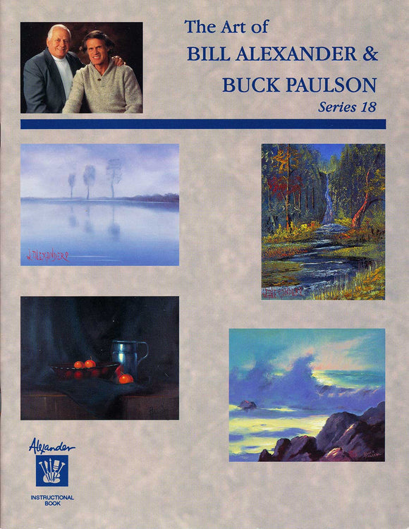The Art of Bill Alexander and Buck Paulson Series 18
