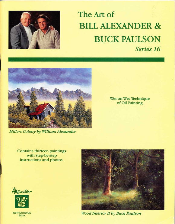 The Art of Bill Alexander & Buck Paulson Series 16