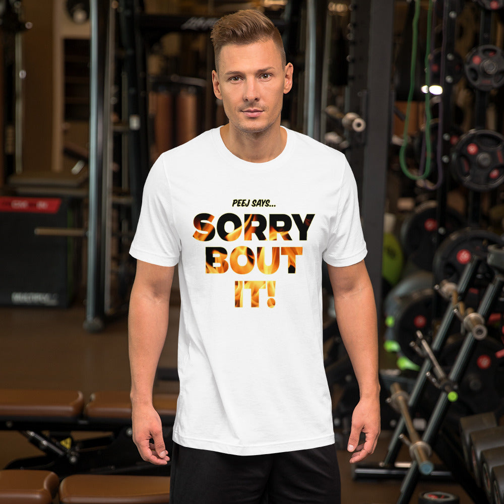 "s-rng ""SORRY BOUT IT!"" T SHIRT"