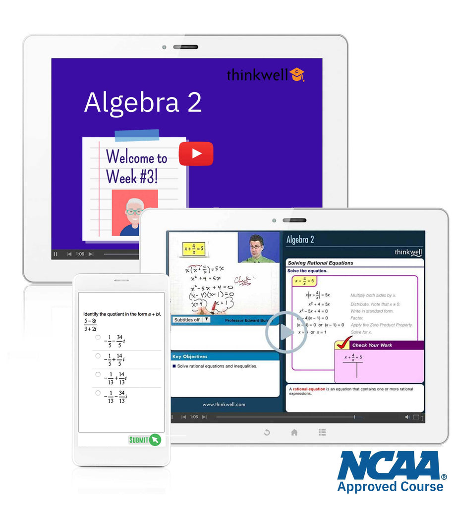 Thinkwell's Instructor-led Algebra 2 NCAA approved