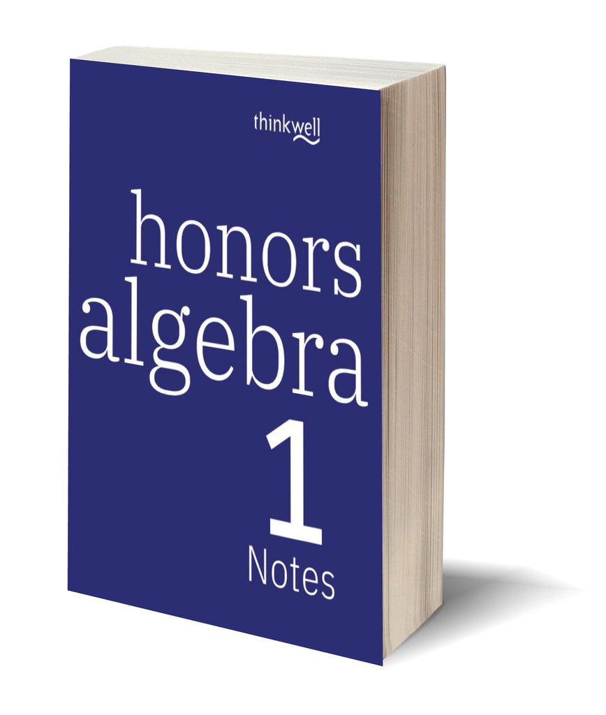 Honors Algebra 1, Printed Notes
