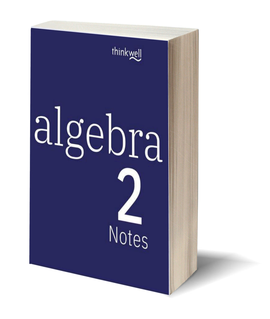 Algebra 2, Printed Notes