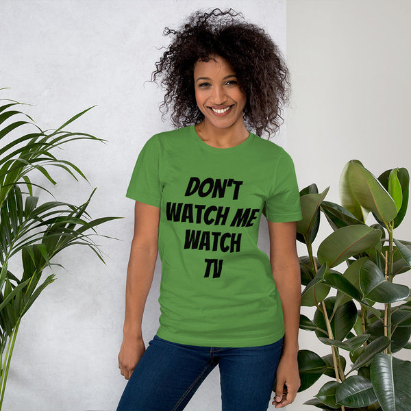 """Don't watch me"" Short-Sleeve T-Shirt"