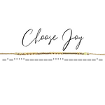 CHOOSE JOY Morse Code Mantra® Bracelet
