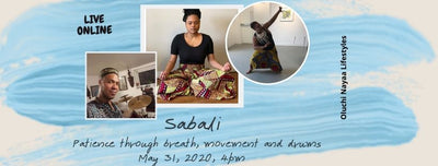 Sabali: Patience through breath, movement and drums*
