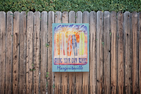 Image of Bring Your Own Board Margaritaville Wall Art Sign Margaritaville