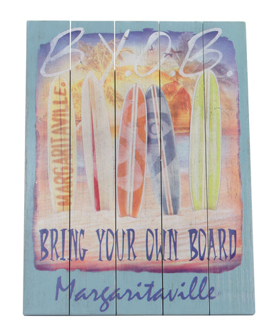 Bring Your Own Board Margaritaville Wall Art Sign Margaritaville