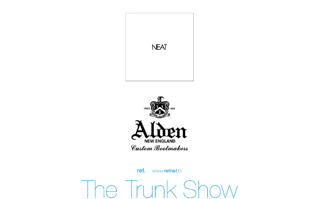 The Trunk Show ALDEN + NEAT/2020.10.31〜